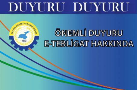 E-TEBLİGAT BİLGİLENDİRME TOPLANTISI