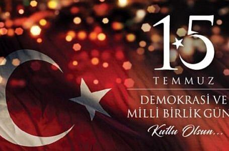 """""""15 Temmuz Demokrasi ve Milli Birlik Günü Mesajı"""""""